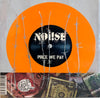 "NOi!SE - Price We Pay - 7"" - Orange"