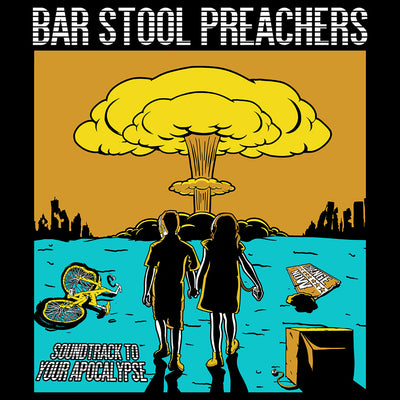 "The Bar Stool Preachers - Soundtrack To Your Apocalypse 12"" Picture Disc"