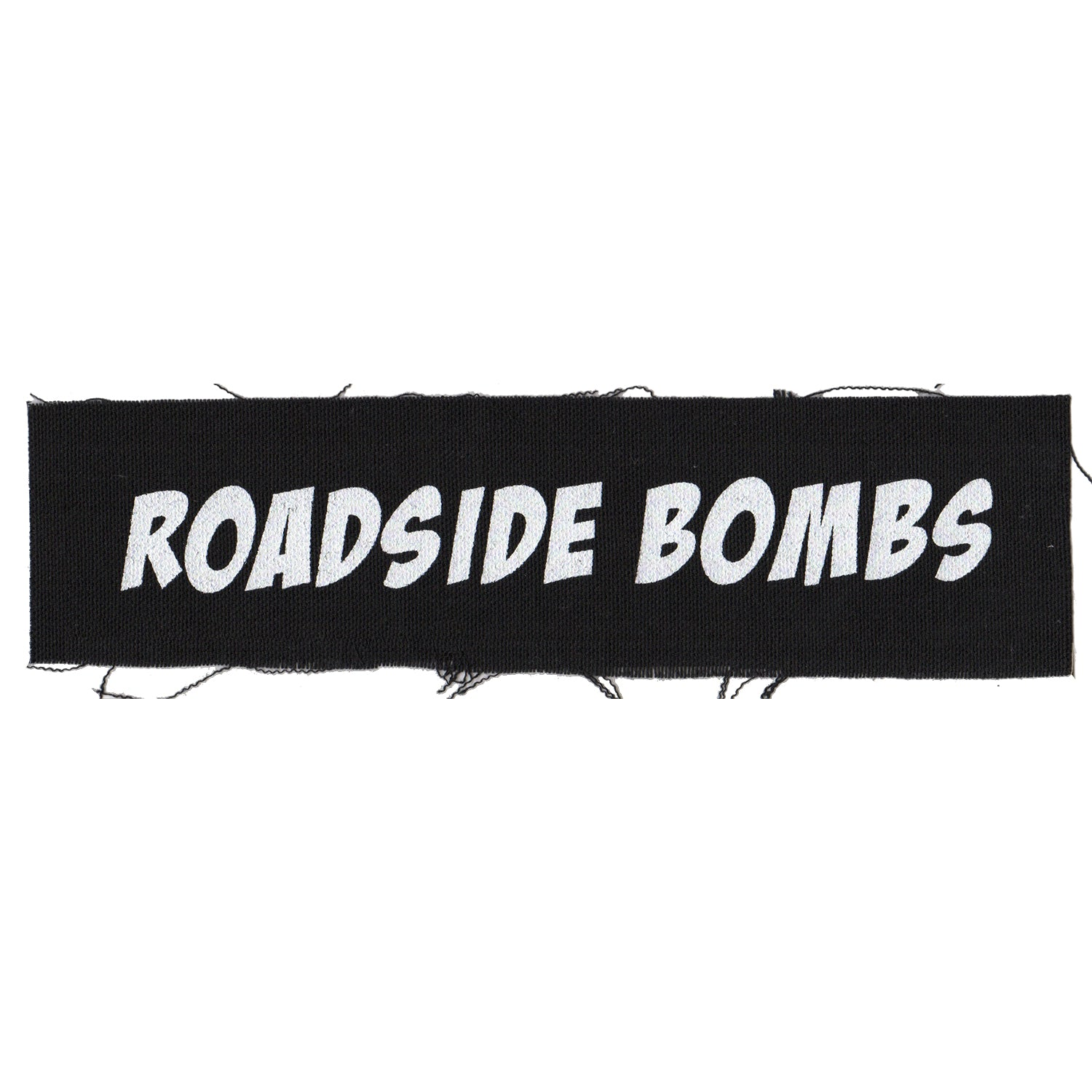 "Roadside Bombs - Text Logo - Black - Patch - Cloth - Screenprinted - 8"" x 3"""