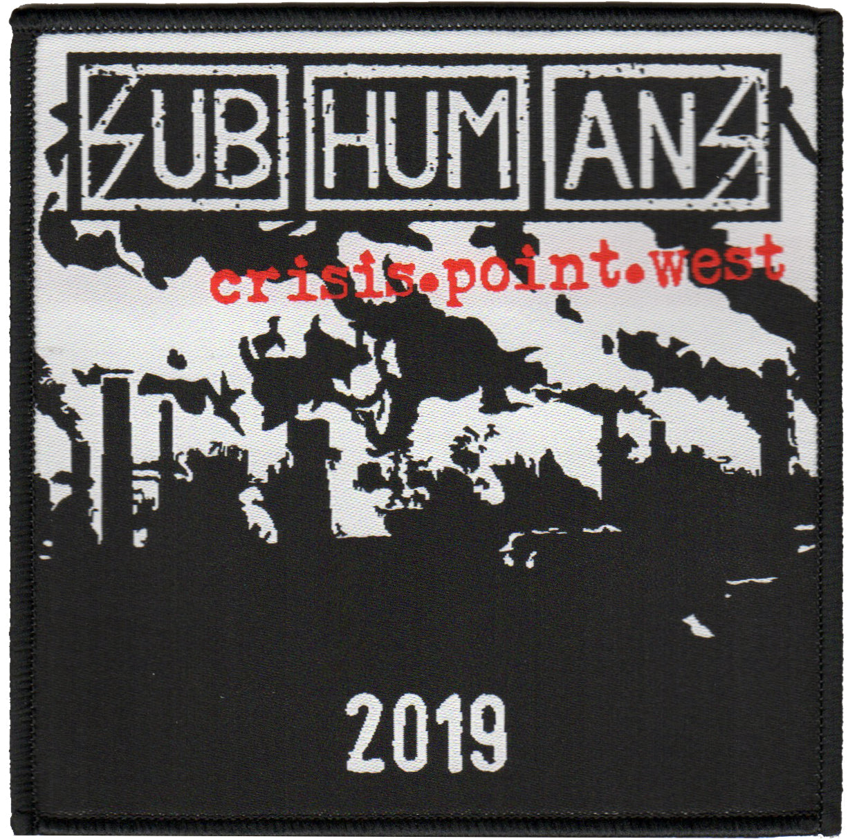 "Subhumans - Crisis Point - Tour - West - Woven Patch - 4""x4"""