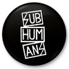 "Subhumans - Logo - 1"" Button"