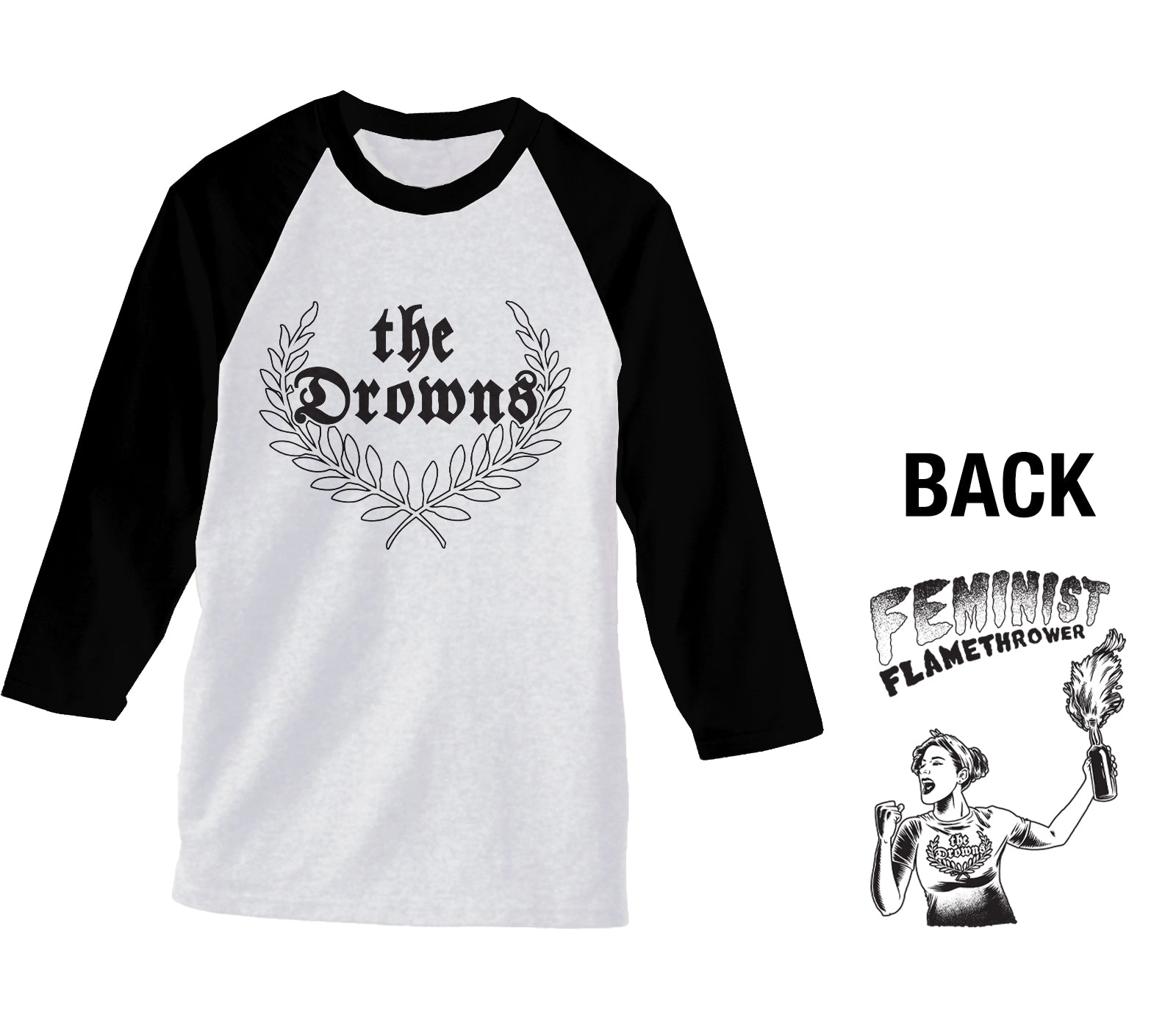 The Drowns - Feminist Flamethrower - Black & White - Baseball Tee