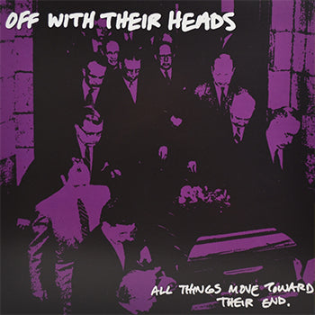 Off With Their Heads - All Things Move Toward Their End LP - Highlighter Yellow Smoke
