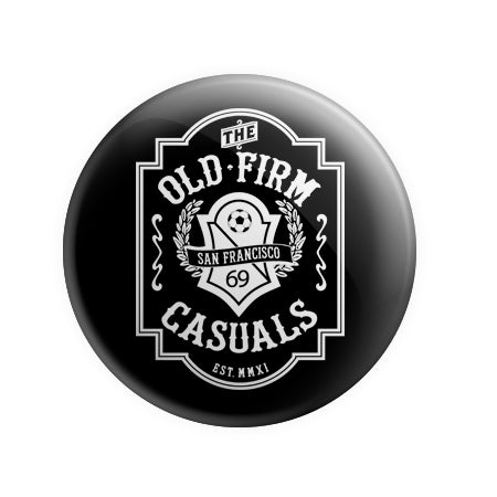 The Old Firm Casuals - Soccer Crest - 1'' Button