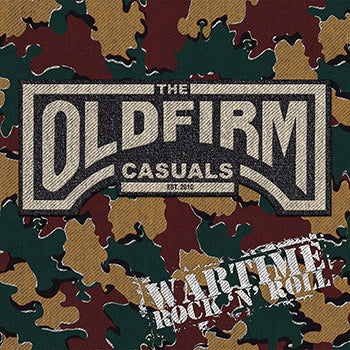 "The Old Firm Casuals - Wartime Rock 'N' Roll 12""EP / CD"