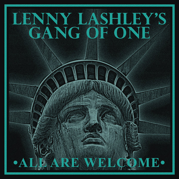 Lenny Lashley Gang of One- All Are Welcome - Album - Poster