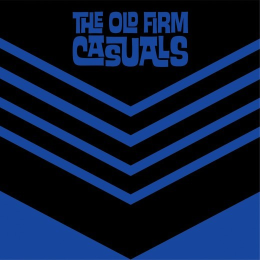 "The Old Firm Casuals - Never Say Die 7"" - Blue"