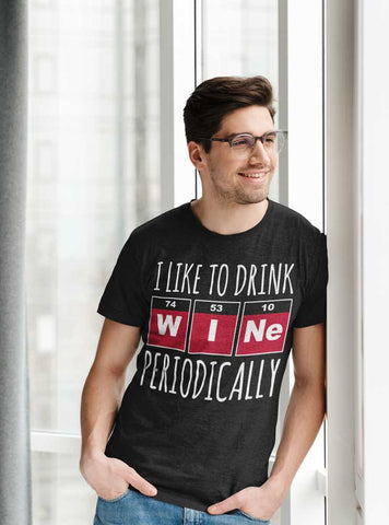 Man wearing I Like To Drink Wine Periodically T-Shirt