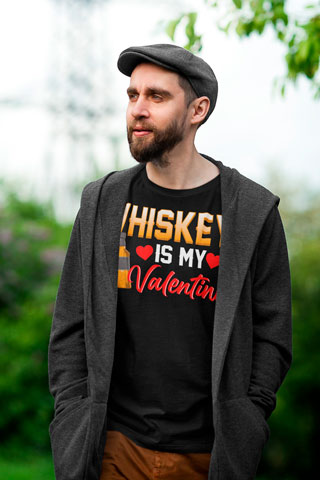 Man wearing Whiskey Is My Valentine T-Shirt