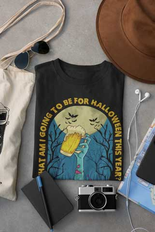 What Am I Going To Be For Halloween This Year? Drunk T-Shirt