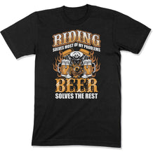 Load image into Gallery viewer, Riding Solves Most Of My Problems, Beer Solves The Rest
