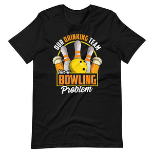 Our Drinking Team Has A Bowling Problem