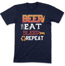 Load image into Gallery viewer, Beer Eat Sleep Repeat