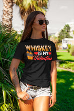 Load image into Gallery viewer, Whiskey Is My Valentine