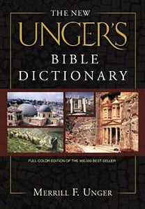 New Unger's Bible Dictionary (Revised)