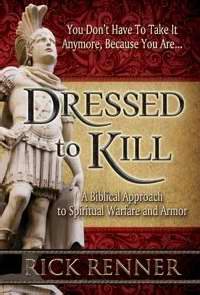Dressed To Kill (Revised)-Hardcover A Biblical Approach To Spiritual Warfare And Armor