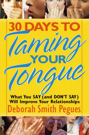 30 Days To Taming Your Tongue-Softcover