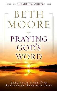 Praying God's Word (Revised)-Softcover