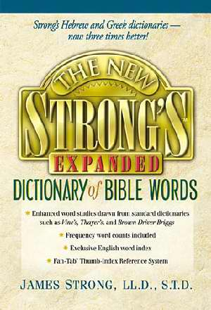 New Strong's Expanded Dictionary Of Bible Words S/S