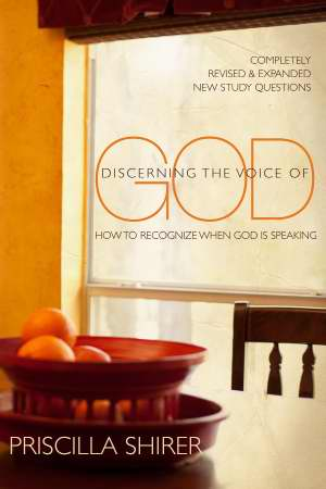 Discerning The Voice Of God (Revised) How To Recognize When He Speaks