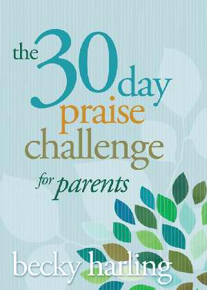 30-Day Praise Challenge For Parents
