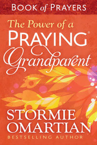 Power Of A Praying Grandparent Book Of Prayers