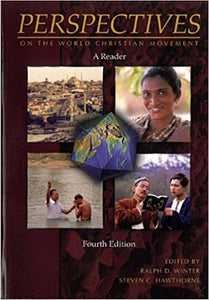 Perspectives on the World Christian Movement A Reader 4th Edition