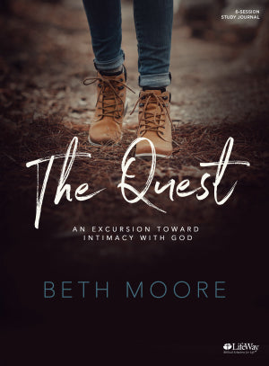 The Quest Study Journal An Excursion Toward Intimacy With God