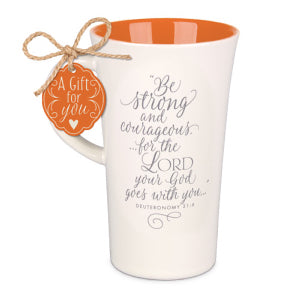 Mug-Tall Latte-Be Strong And Courageous