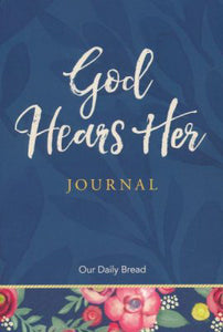 God Hears Her Journal