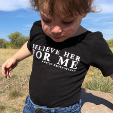 Load image into Gallery viewer, believe her for me shirt, #metoo, #ibelieveher, girl's handmade clothing at quark and atom