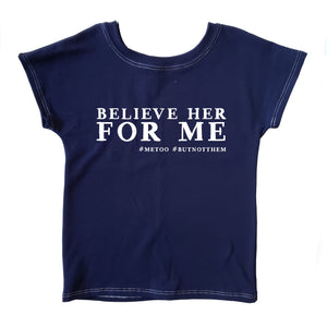 believe her for me shirt, #metoo, #ibelieveher, girl's handmade clothing at quark and atom