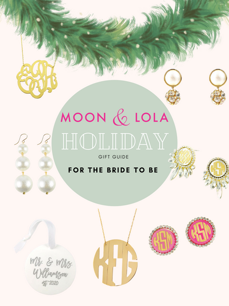 A gift guide for the bride to be including earrings, pearls, monograms, and newlywed ornaments.