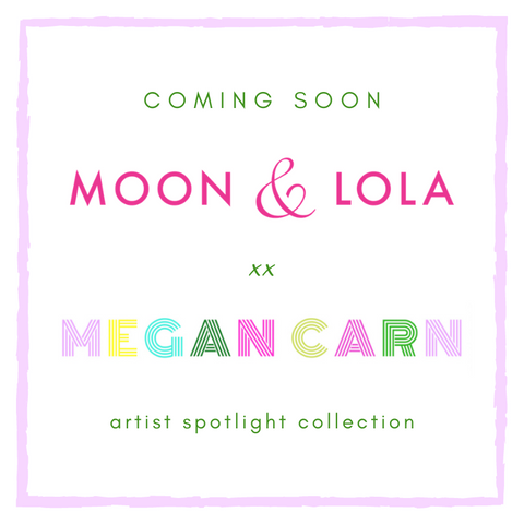 Moon and Lola xx Megan Carn Artist Spotlight