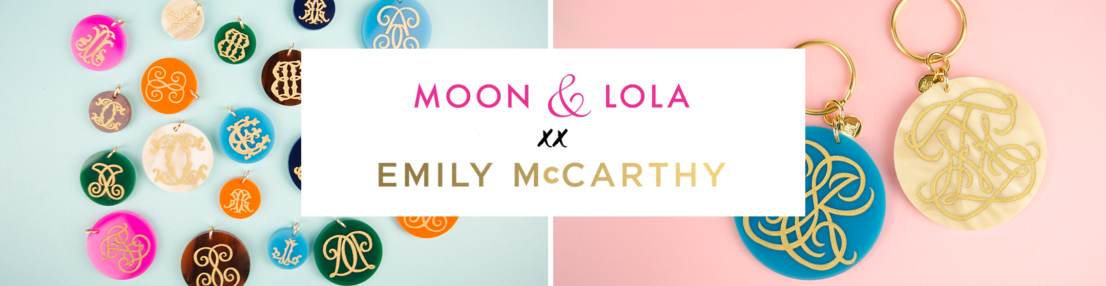 Moon and Lola xx Emily McCarthy Collection