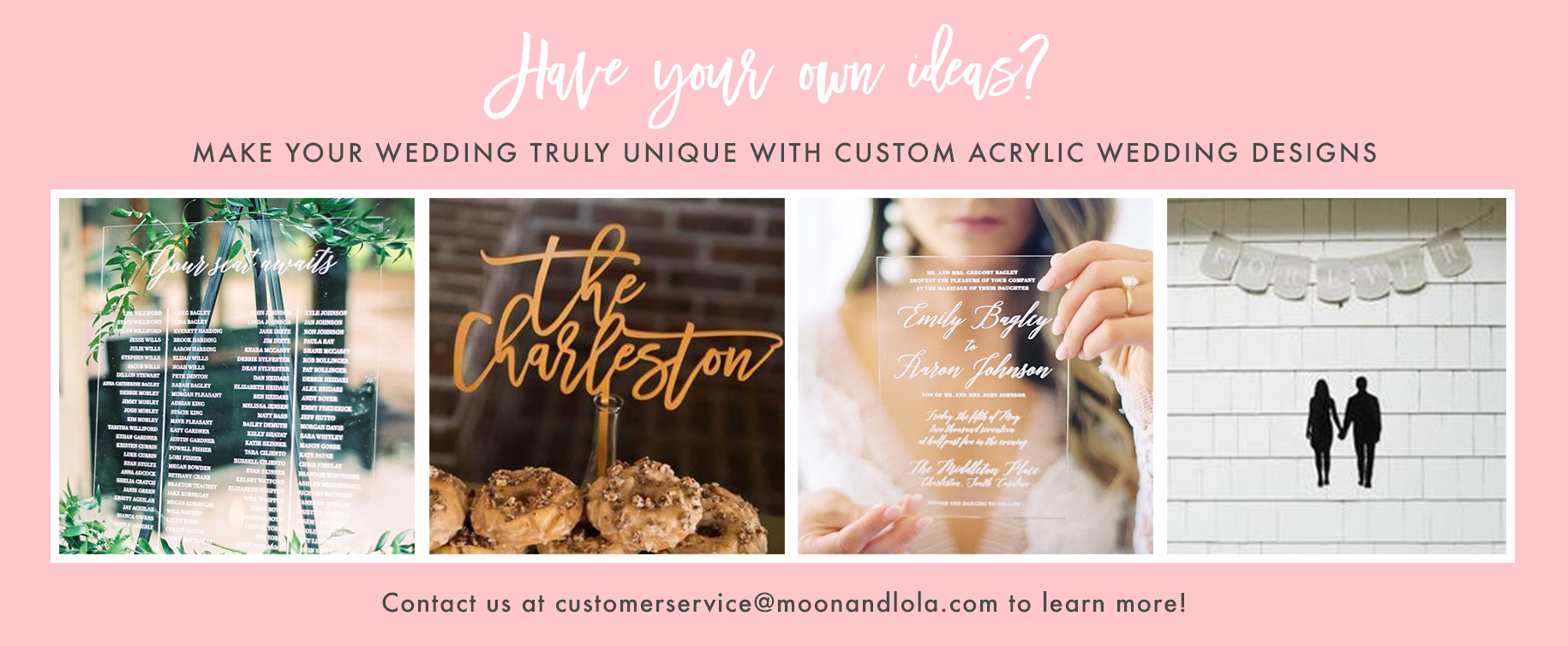Moon and Lola - Custom Wedding Ideas
