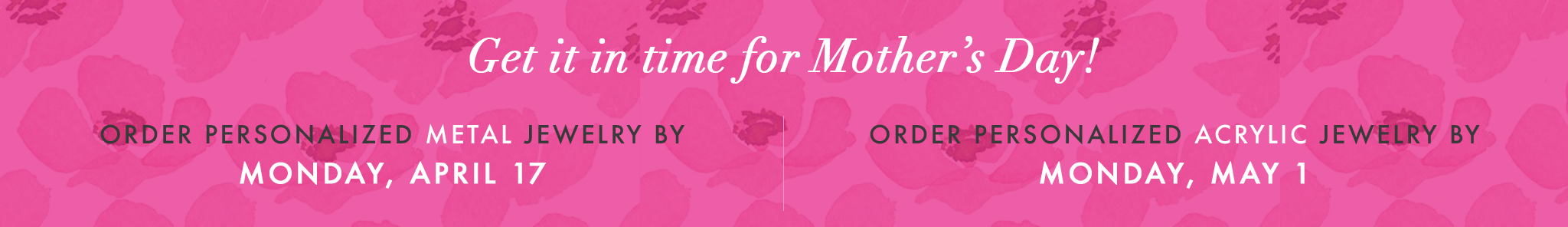 Moon and Lola - Mother's Day Cutoff Dates for Personalized Products