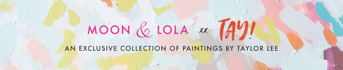 Moon and Lola - Taylor Lee Artist Spotlight Collection