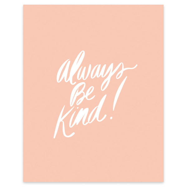 "Moon and Lola xx Thimblepress ""Always Be Kind"" framable print"