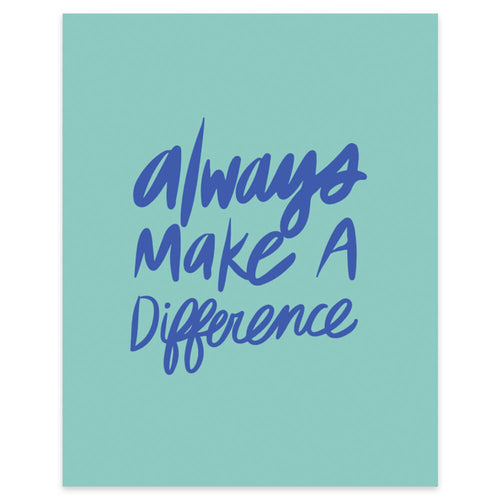"Moon and Lola xx Thimblepress ""Always Make A Difference"" framable print"