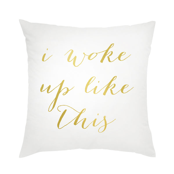 I found this at #moonandlola! - I Woke Up Like This Pillow