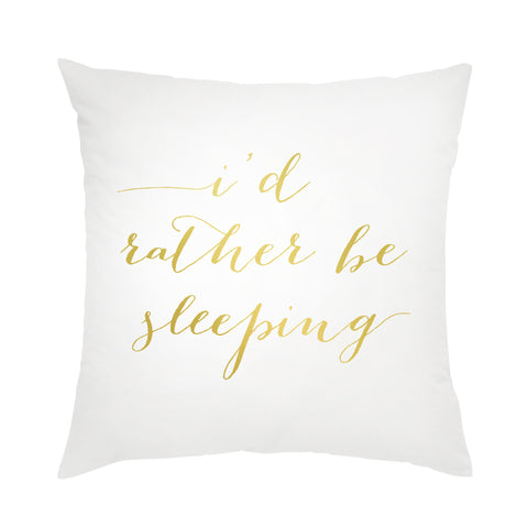 I found this at #moonandlola! - I'd Rather be Sleeping Pillow