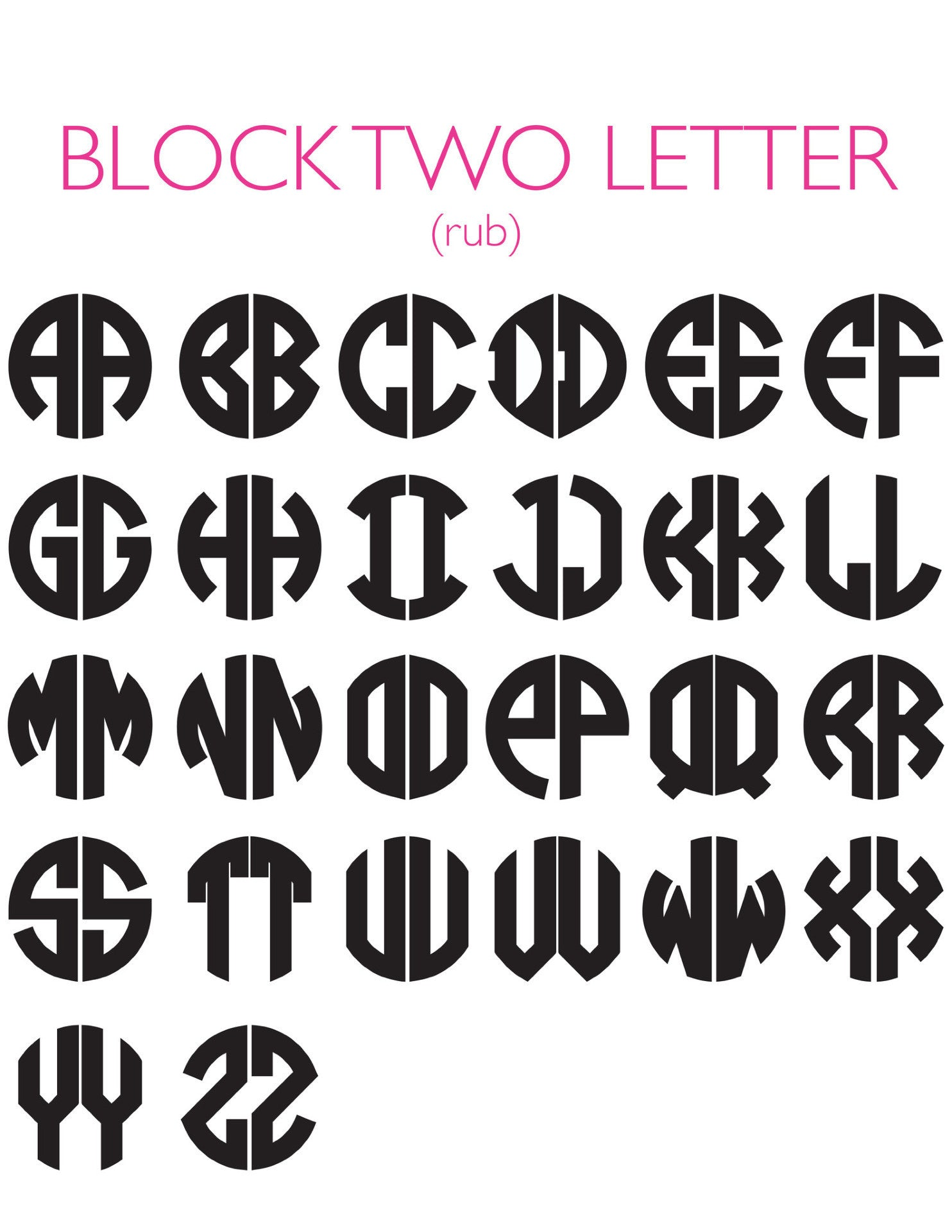 I found this at #moonandlola! - 2 Letter Block Rub Font Sheet