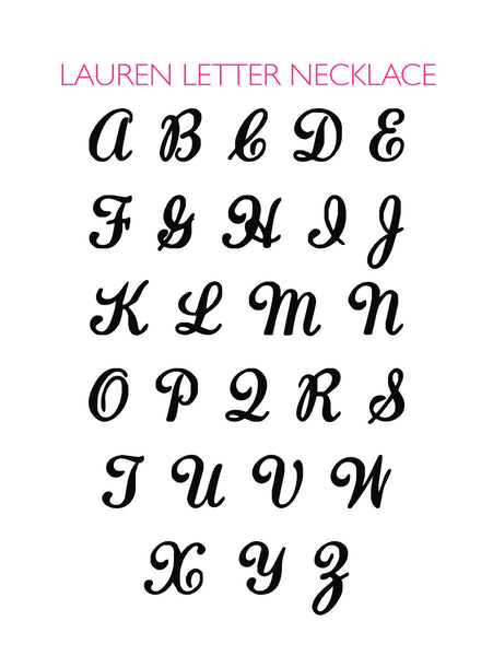 I found this at #moonandlola! - Lauren Letter Font Chart