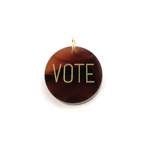 "Moon and Lola - Equality For All Round Eden Charm tortoise shell ""VOTE"""