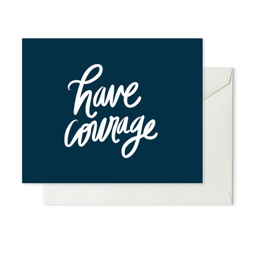 Moon and Lola xx Thimblepress - Have Courage Note Card w/envelope
