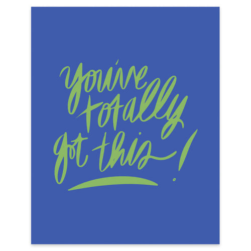 "Moon and Lola xx Thimblepress ""You've Totally Got This"" framable print"