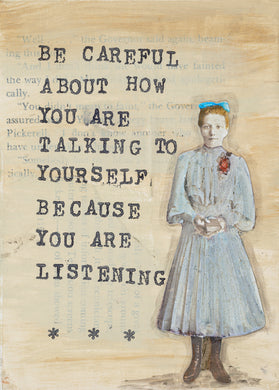 Be careful how you talk to yourself...