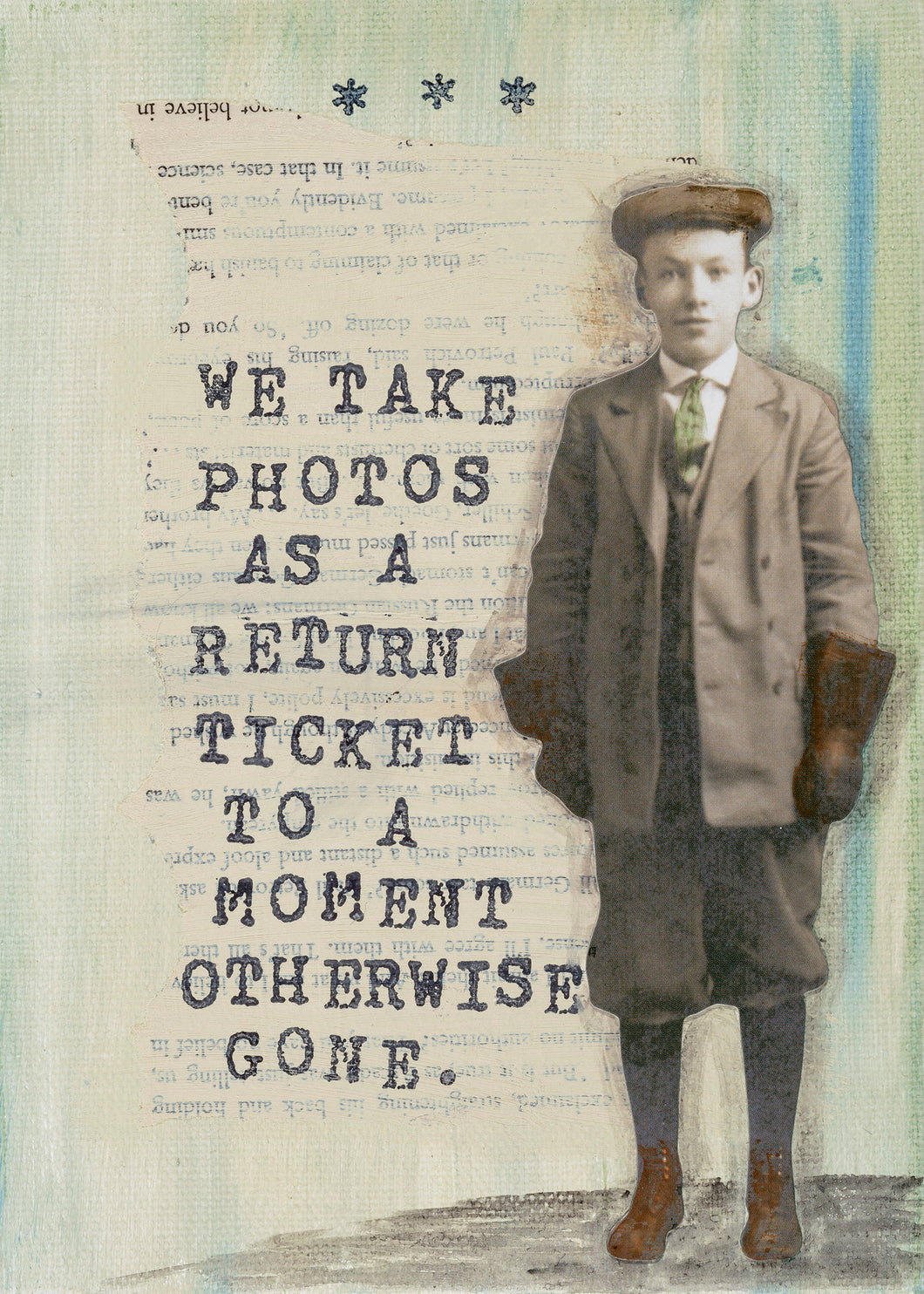 We take photos as a return ticket to...