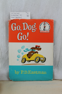 """Go, Dog. Go!"" by. P.D Eastman First Edition"